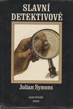 Symons: Slavní detektivové : sedmero původních pátrání, 1986