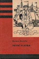 Melville: První plavba, 1965