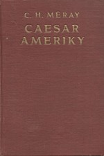 Méray: Caesar Ameriky : Román zítřka, 1924