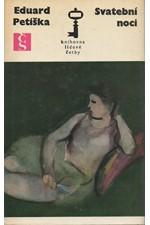 Petiška: Svatební noci, 1974