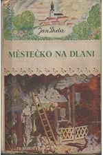 Drda: Městečko na dlani, 1940