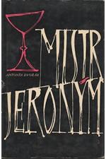 Dvořák: Mistr Jeroným, 1961