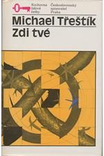 Třeštík: Zdi tvé, 1990