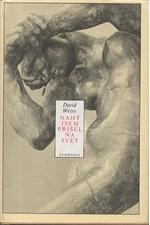 Weiss: Nahý jsem přišel na svět : Román o Augustovi Rodinovi, 1985
