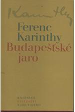 Karinthy: Budapešťské jaro, 1980