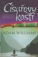 Williams: Císařovy kosti, 2006