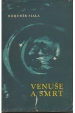 Fiala: Venuše a smrt, 1966