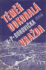 Borovička: Téměř dokonalá vražda, 1991