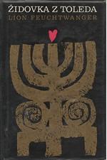 Feuchtwanger: Židovka z Toleda, 1969