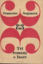 Sagan: Tři romány o lásce, 1970