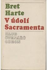 Harte: V údolí Sacramenta : Výbor povídek, 1975