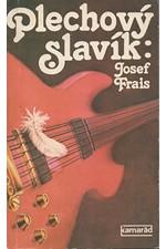 Frais: Plechový slavík, 1986