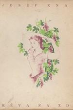 Knap: Réva na zdi, 1940