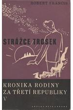 Francis: Kronika rodiny za třetí republiky V: Strážce trosek, 1937