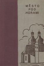Volfová-Vlková: Město pod horami, 1933