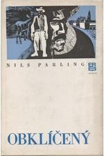 Parling: Obklíčený, 1977