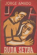 Amado: Rudá setba, 1950