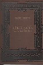 Kopta: Třetí rota na magistrále, 1929