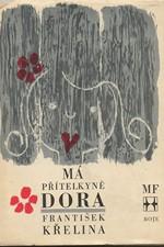 Křelina: Má přítelkyně Dora : novela, 1968