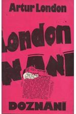 London: Doznání : V soukolí pražského procesu, 1990