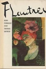 Perruchot: Život Toulouse-Lautreca, 1969