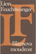 Feuchtwanger: Bláznova moudrost čili Smrt a slavné zmrtvýchvstání Jeana Jacquesa Rousseaua, 1980