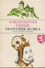 Kubka: Karlštejnské vigilie, 1980