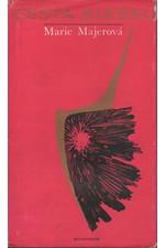 Majerová: Cesta blesku, 1973
