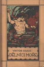 Hugo: Dělníci moře, 1926
