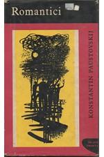 Paustovskij: Romantici, 1961