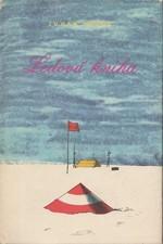 Smuul: Ledová kniha : Antarktický cestovní deník, 1961