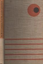 Williamson: Tarka, vodní poutník, jeho radostný život a smrt v Zemi dvou řek, 1938