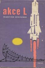 Běhounek: Akce L : Příběhy z atomového věku, 1962