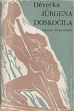 Wiechert: Děvečka Jürgena Doskočila, 1941