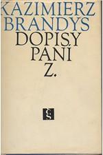Brandys: Dopisy paní Z. : vzpomínky z přítomnosti 1957-1961, 1967