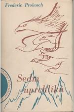 Prokosch: Sedm uprchlíků : Román, 1940
