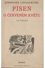 Linnankoski: Píseň o červeném květu, 1946