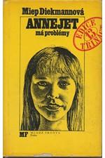 Diekmann: Annejet má problémy, 1978