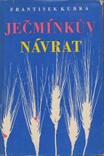Kubka: Ječmínkův návrat, 1958