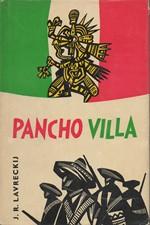 Lavreckij: Pancho Villa, 1965