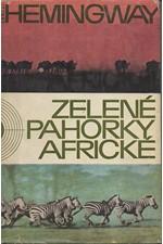 Hemingway: Zelené pahorky africké, 1965