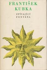 Kubka: Zpívající fontána aneb Devět pražských novel, 1970