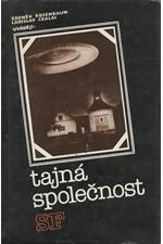 Rosenbaum: Tajná společnost SF, 1986