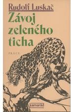 Luskač: Závoj zeleného ticha : výbor [povídek], 1986