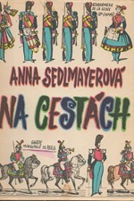 Sedlmayerová: Na cestách, 1969