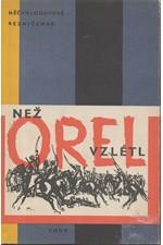Nečvolodova: Než orel vzlétl, 1962