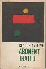 Aveline: Abonent trati U, 1968