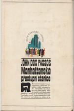 Dos Passos: Manhattanská přestupní stanice, 1972