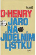 Henry: Jaro na jídelním lístku : výbor z povídek, 1988