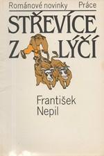 Nepil: Střevíce z lýčí, 1988